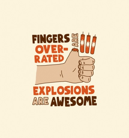 Fingers are overrated - Explosions are AWESOME!