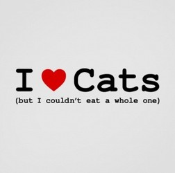 I Love Cats, But I Couldn't Eat a Whole One