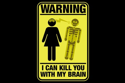 I Can Kill You With My Brain