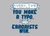 Every Time You Make A Typo, The Errorists Win
