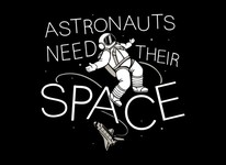Astronauts Need Their Space
