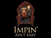 Impin Aint Easy