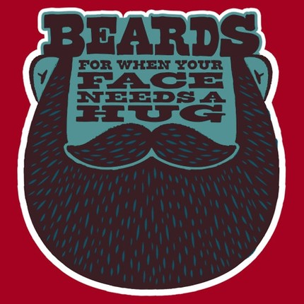 Beards! For When Your Face Needs a Hug