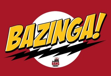The Big Bang Theory: Bazinga!
