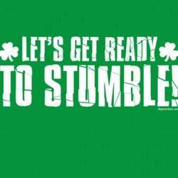 Let's Get Ready To Stumble!