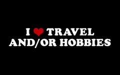 I Love Travel and/or Hobbies