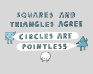 Squares and Triangles Agree: Circles are Pointless