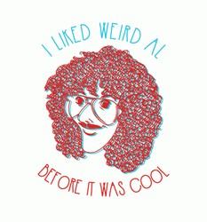 I liked Weird Al before it was cool