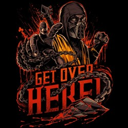 Get Over Here!