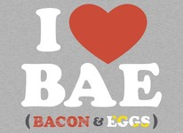 I Heart Bae (Bacon and Eggs)