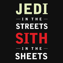 Jedi in the Streets - Sith in the Sheets