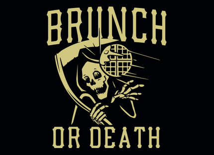 Brunch Or Death