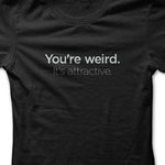 You're Weird, It's Attractive