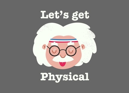 Let's Get Physical - The Smartest Choice