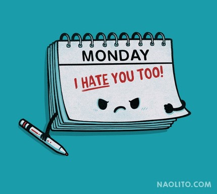Monday - I Hate You Too