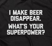 I Make Beer Disappear. What's Your Superpower?