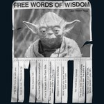 Yoda's Free Words of Wisdom