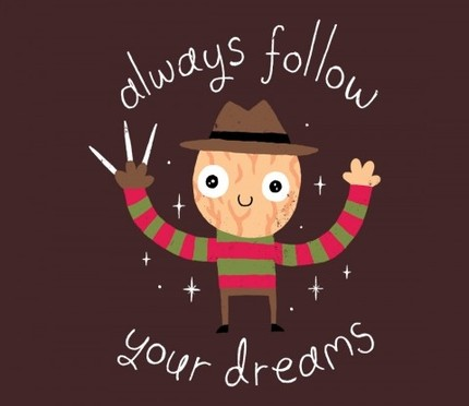 Always Follow Your Dreams