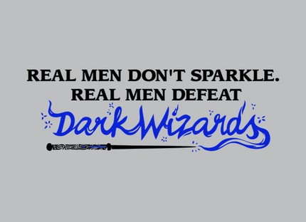 Real Men Don't Sparkle