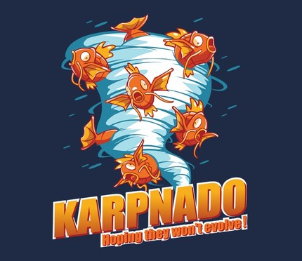 KARPNADO! Hoping they won't evolve...