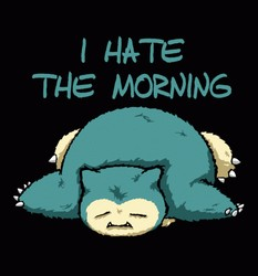I Hate The Morning