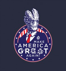 I Am President - Make America Groot Again!