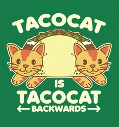 Tacocat is Tacocat backwards