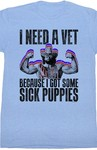 I Need A Vet - Because I Got Some Sick Puppies (Macho Man)