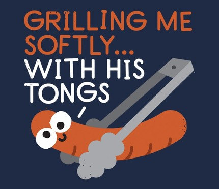 The Grates Leave Their Mark - Grilling Me Softly... With His Tongs