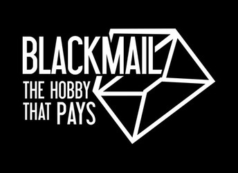 Blackmail: The Hobby That Pays
