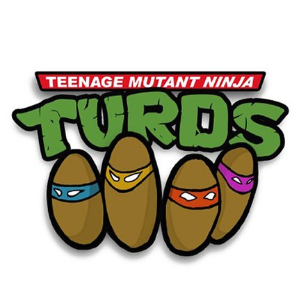 Teenage Mutant Ninja Turds
