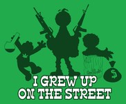 I Grew Up On The Street