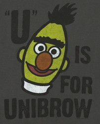 U is for Unibrow (with Sesame St's Bert)