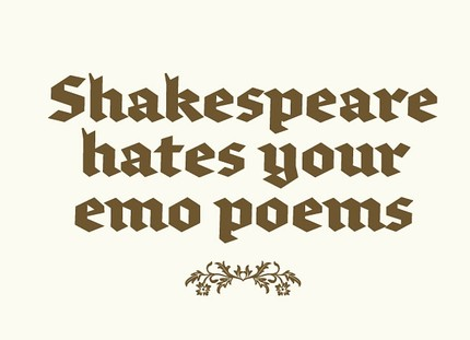 Shakespear Hates Your Emo Poems