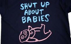 Shut Up About Babies