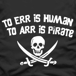 To Err is Human, to Arr is Pirate