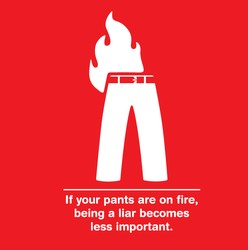 If Your Pants Are On Fire, Being A Liar Becomes Less Important