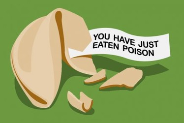 Fortune Cookie: You Have Just Eaten Poison