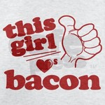 Girl Loves Bacon